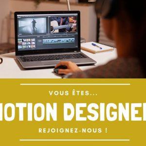 Motion Designer / Graphiste vidéo